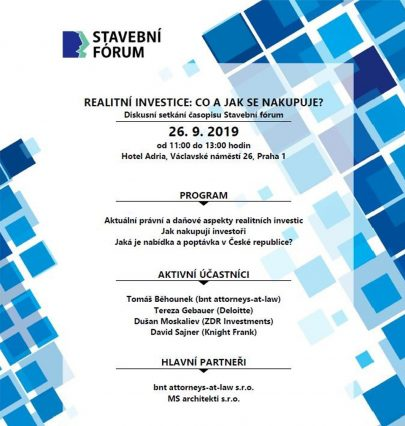 Discussion forum held by Stavební fórum in September dealt with legal issues and tax aspects of real estate investments and current supply and demand in the Czech Republic