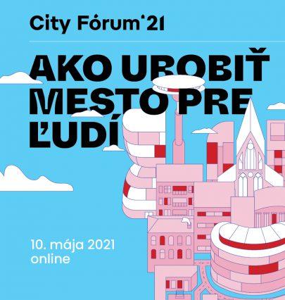 Zveme Vás na na druhý ročník konference City Fórum Bratislava