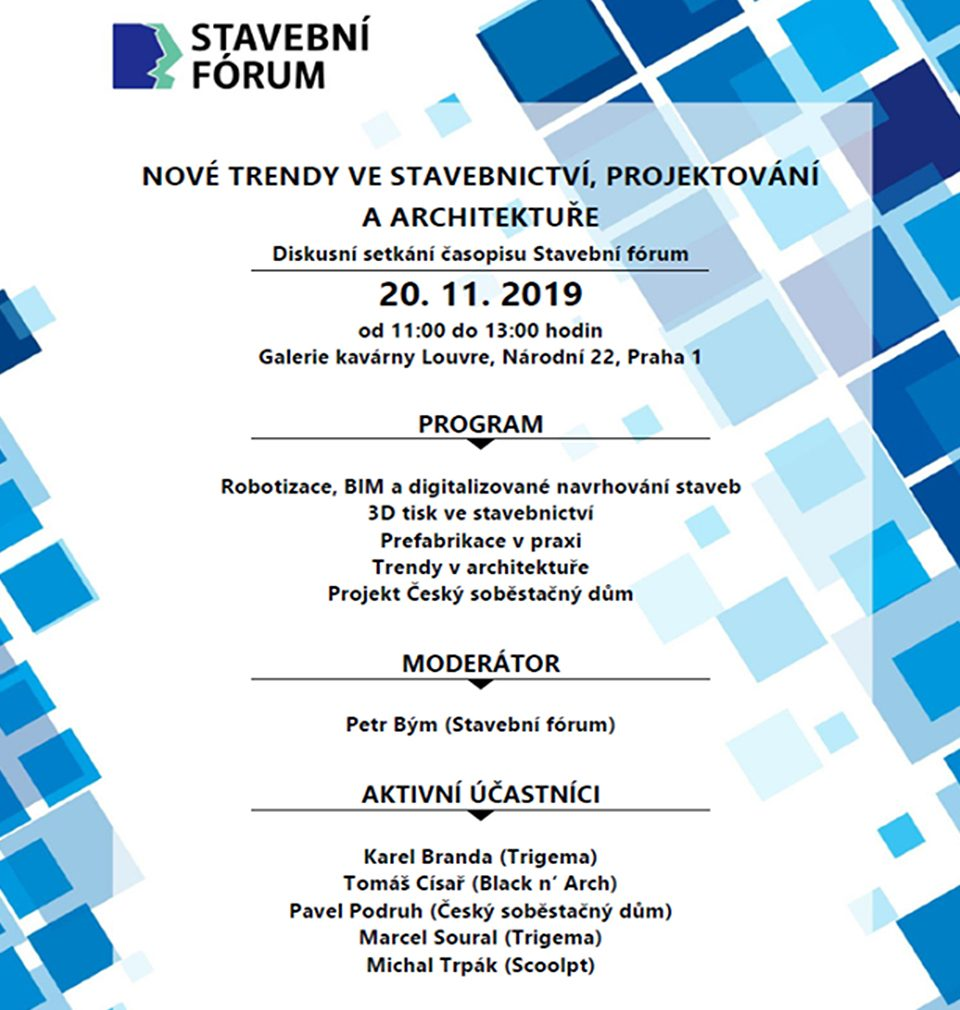 The main topics of November discussion meeting held by Stavební fórum are: new trends in building industry, designing and architecture